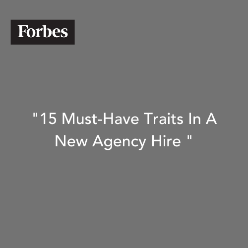 15 Must-Have Traits in A New Agency Hire