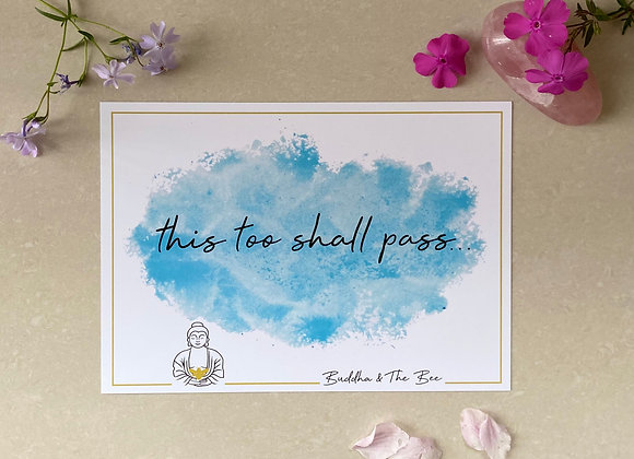 Buddha & The Bee This Too Shall Pass A5 Print