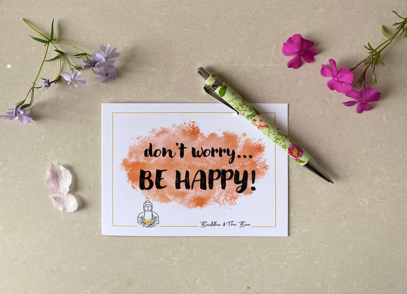 Don't Worry, Be Happy! A6 Greetings Card