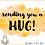 Thumbnail: Sending You A Hug A6 Greetings Card