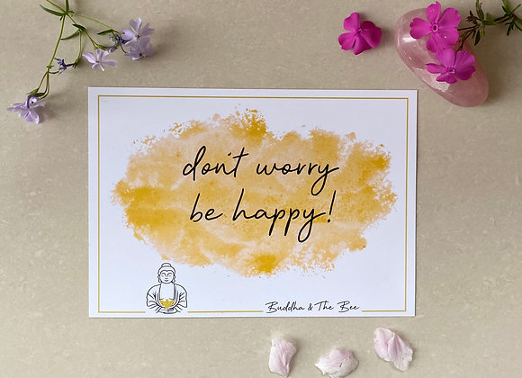 Buddha & The Bee Don't Worry A5 Print