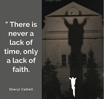 There is Never a Lack of Time, Only a Lack of Faith