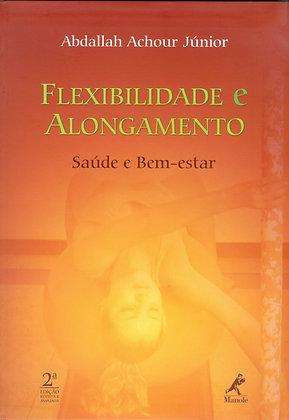 Flexibilidade e alongamento: Saúde e bem-estar
