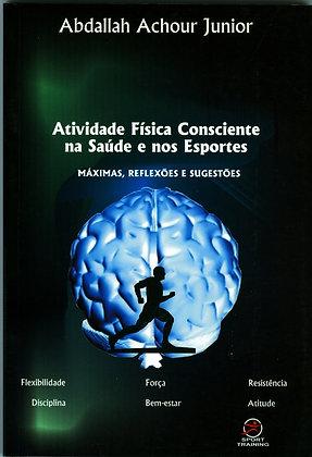 Atividade Física Consciente na saúde e nos eportes