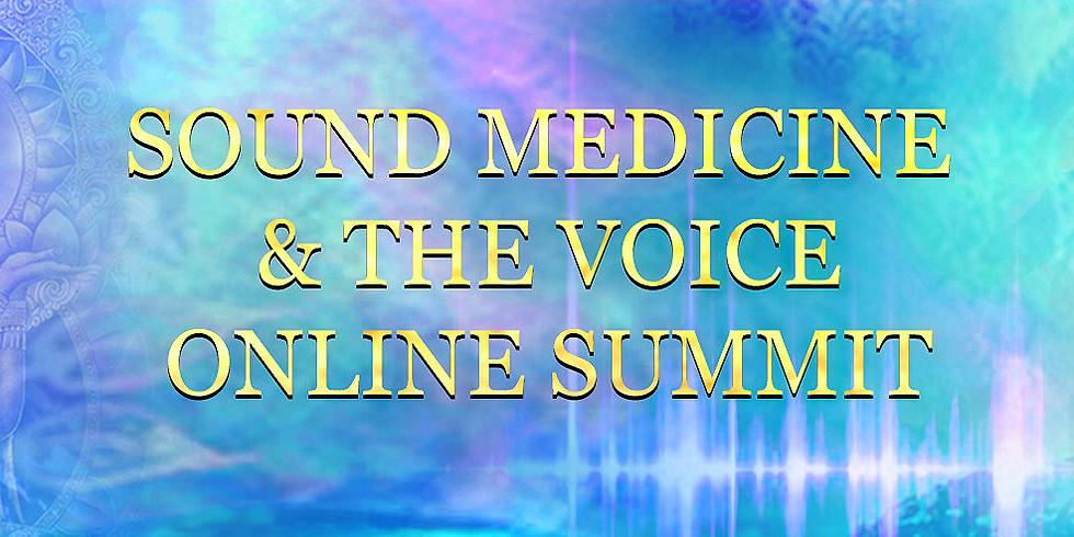 Sound Medicine and The Voice Online Summit