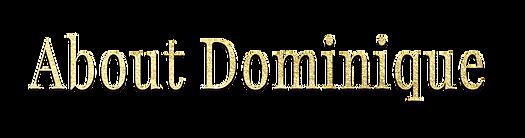 about-dominique.png