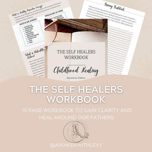 SELF HEALERS WORKBOOK -HEALER AROUND OUR FATHERS