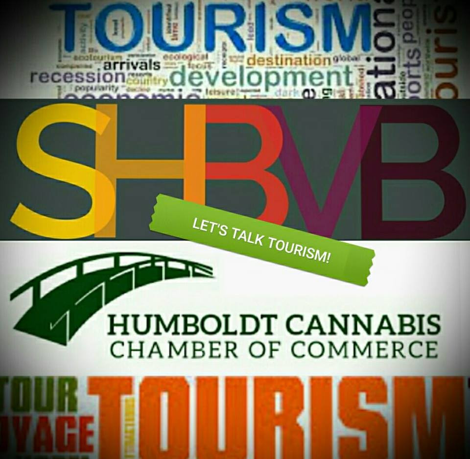 Let's Talk Tourism! SHBVB and Humboldt Cannabis Chamber