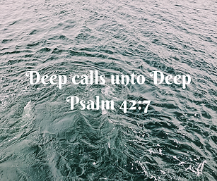 Deep calls unto Deep Psalm 42_7 (1).png