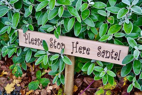 Santa stop here! sign