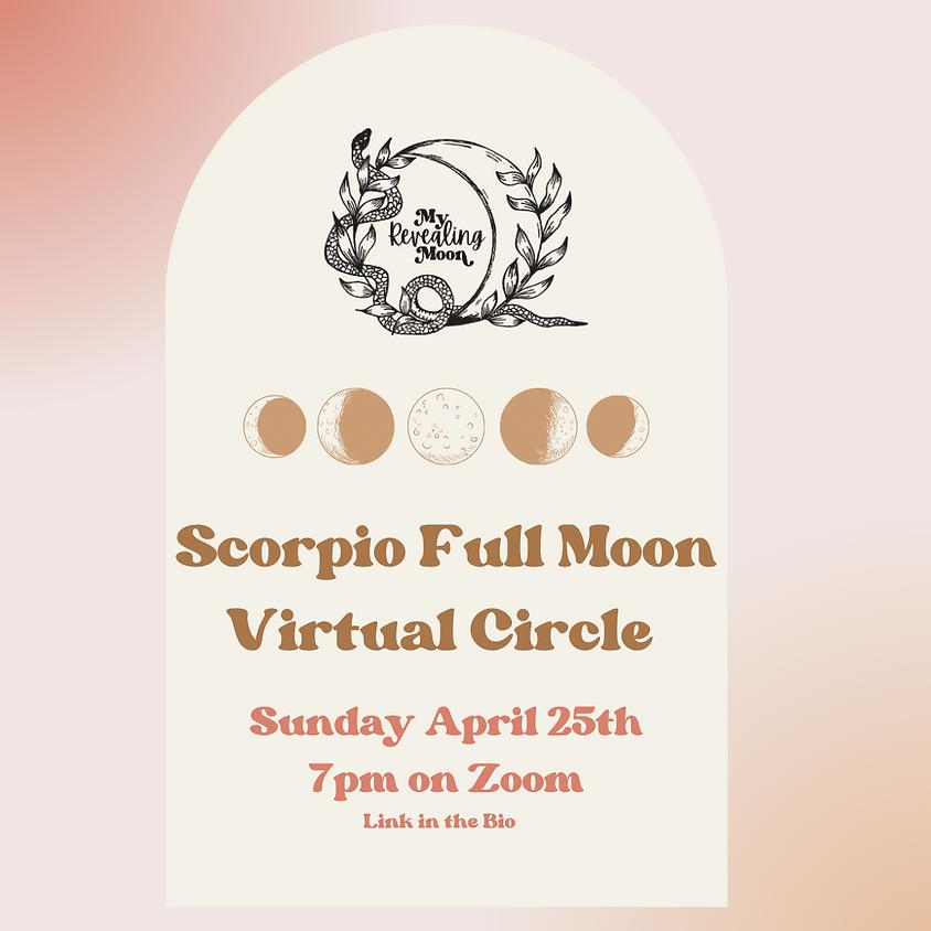 Scorpio Full Moon Virtual Gathering