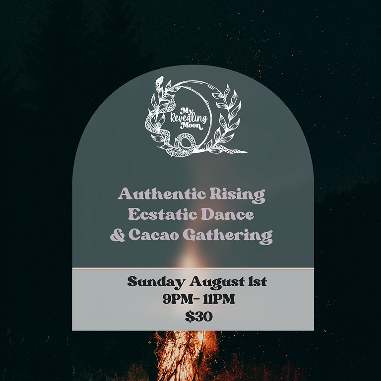 Authentic Rising Ecstatic Dance & Cacao Gathering