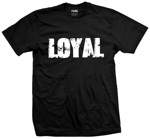 """LOYAL"" TEE"