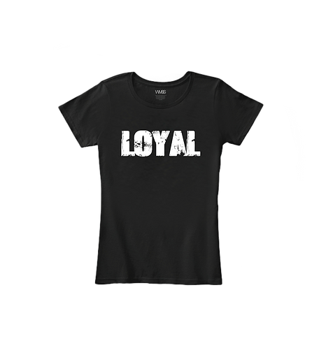 """LOYAL"" LADIES TEE"