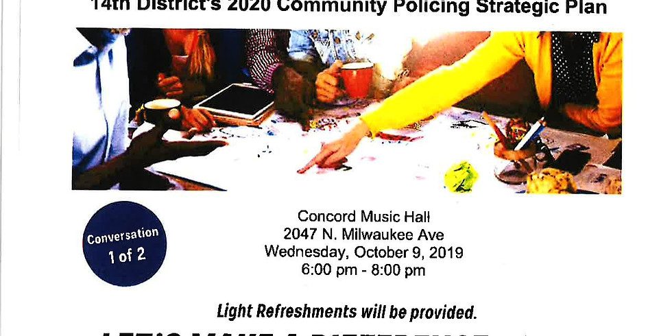 """""""Community Conversation"""" Presented by the 14th District Police Station"""