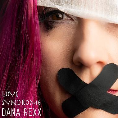Dana Rexx - Love Syndrome Artwork 500.jp