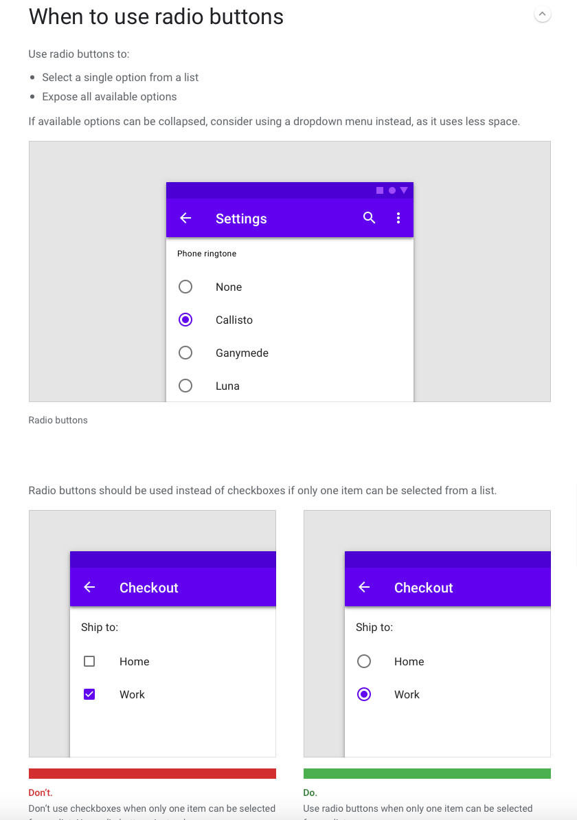 Material Design requirements ensure consistency e.g. when to use radio buttons