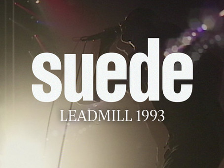 Suede Friday - Leadmill, Sheffield