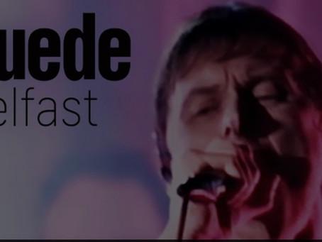 Suede Friday - Witnness Belfast 2002