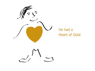 He had a Heart of Gold