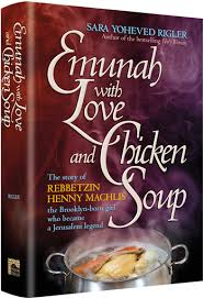 Emuna with Love and Chicken Soup