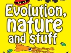 Evolution, Nature and Stuff