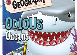 Horrible Geography: Odious Oceans