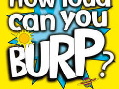 How Loud Can You Burp? / The Murderous Maths Of Everything