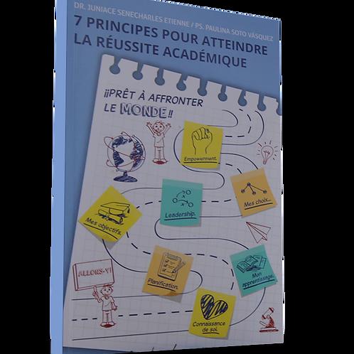 7 Principes Pour Atteindre La Reussite Academique