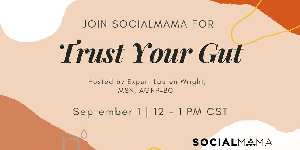 Trust Your Gut with Expert Lauren Wright