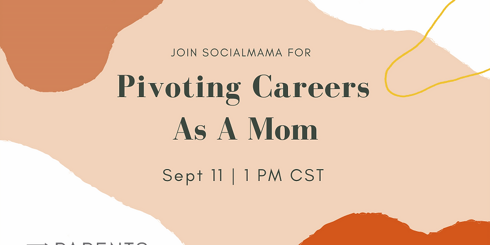 Pivoting Careers As A Mom