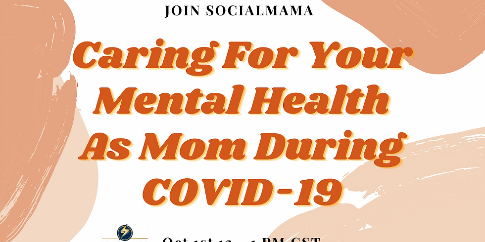 Caring for Your Mental Health as Mom During COVID-19