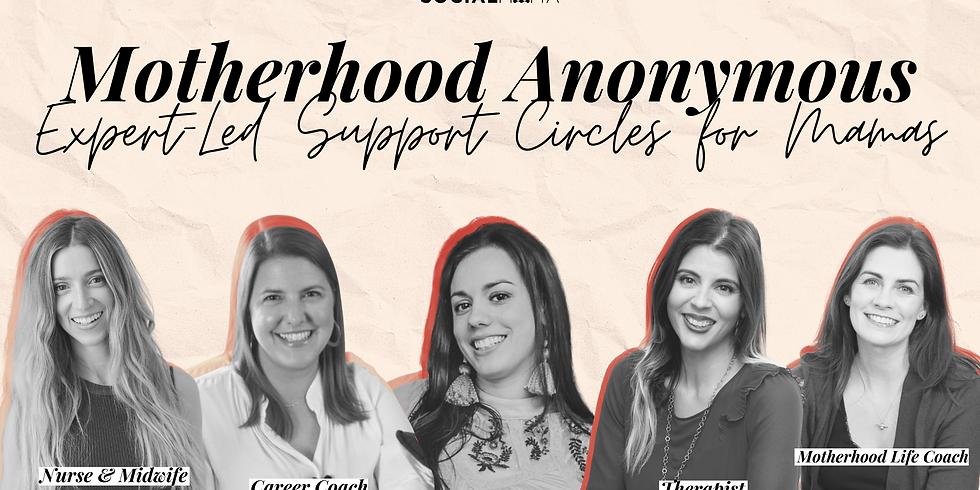Motherhood Anonymous Support Group