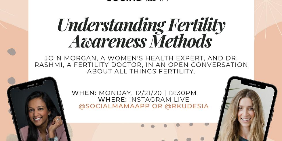 Understanding Fertility Awareness with Dr. Rashmi Kudesia