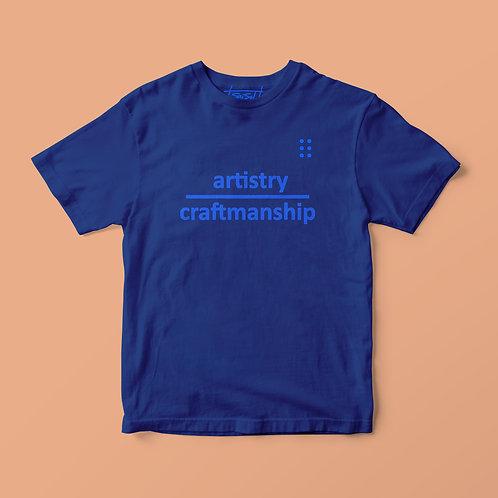 ARTISTRY over CRAFTMANSHIP