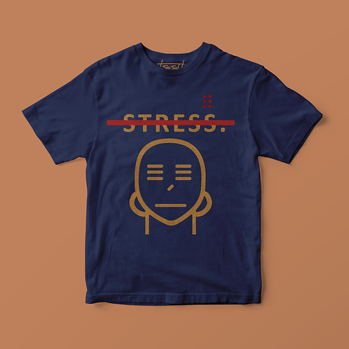 NO STRESS tee