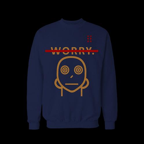 NO WORRY sweatshirt