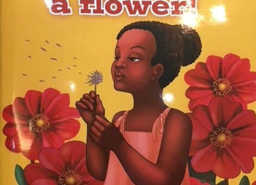 """I Am Like A Flower"" Children's Book"
