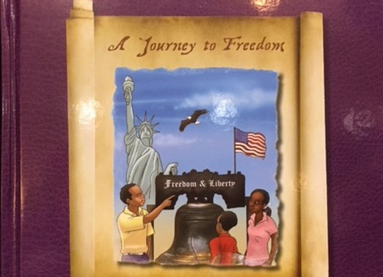"""Journey To Freedom "" Children's Book"""
