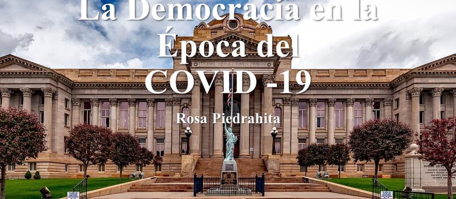 La Democracia en la Época del COVID-19; Rosa Piedrahita