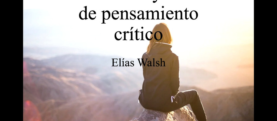 El Salvador y la Falta de Pensamiento Critico ; Elias Walsh
