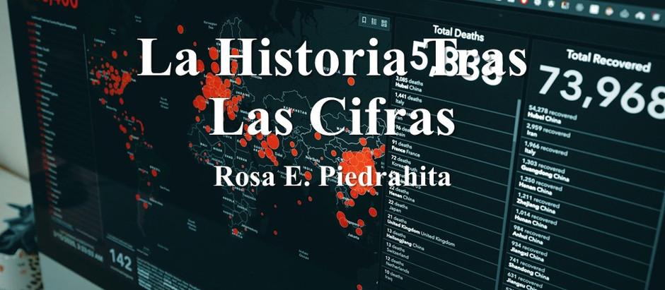 La Historia Tras Las Cifras; Rosa E. Piedrahita