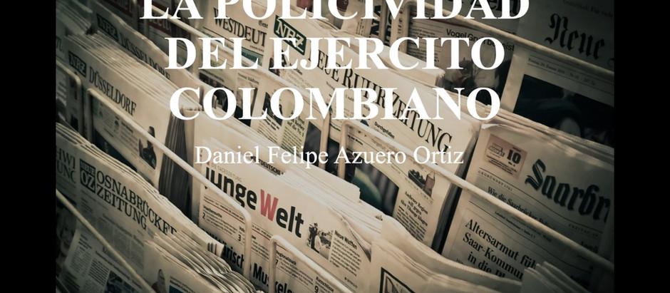La Policividad Del Ejercito Colombiano; Daniel Felipe Azuero Ortiz