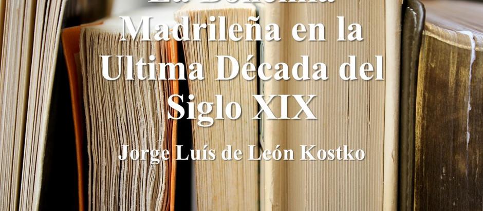El Genio Hambriento: La Bohemia Madrileña en la Ultima Decada del Siglo XIX; Jorge Luís de León