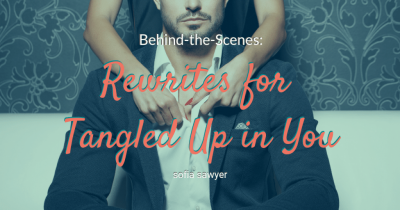 Behind-the-Scenes: Rewrites for Tangled Up in You
