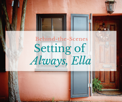 "Behind-the-Scenes: Setting for ""Always, Ella"""