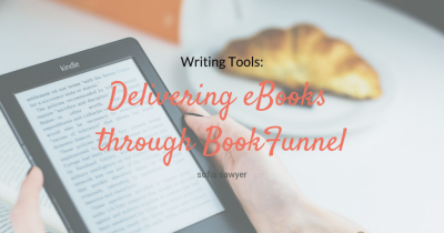 Writing Tools: Delivering eBooks through BookFunnel
