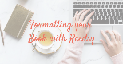 Writing Tools: Formatting your Book with Reedsy