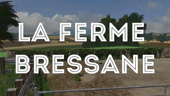 FERME BRESSANE LA GRATUITEMENT TÉLÉCHARGER FS17