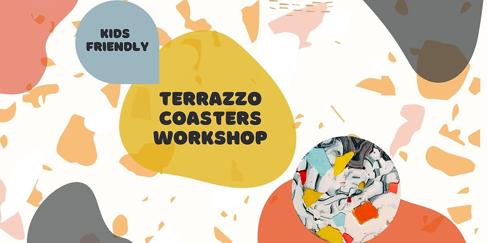 Terrazzo Coasters Workshop  - teams of adult + child are welcome!
